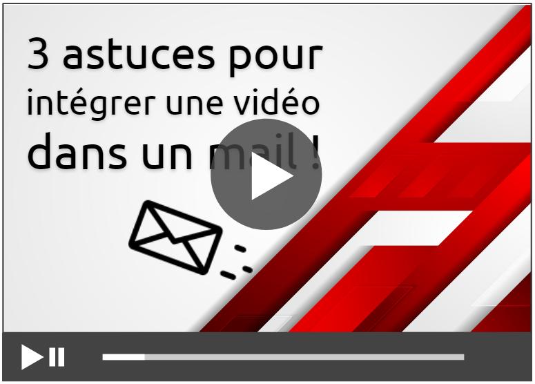 intégrer une vidéo dans un mail